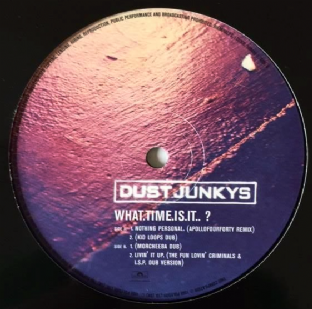 "Dust Junkys - What Time Is It? EP (12"") (VG-/NM)"